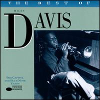 The Best of Miles Davis: The Capitol/Blue Note Years  [Blue Note] - Miles Davis