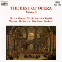 The Best of Opera, Vol. 5 - Alida Ferrarini (vocals); Daniela Longhi (vocals); Giorgio Lamberti (tenor); Graciela Alperyn (soprano);...