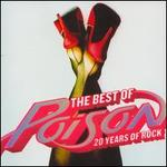 The Best of Poison: 20 Years of Rock [CD/DVD]