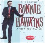 The Best of Ronnie Hawkins & the Hawks