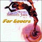 The Best of Smooth Jazz, Vol. 4 [Warner]