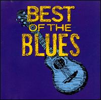 The Best of the Blues [MCA Special Products] - Various Artists