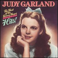 The Best of the Decca Years, Vol. 1 - Judy Garland