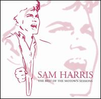 The Best of the Motown Sessions - Sam Harris