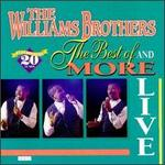 The Best of the Williams Brothers & More: Live!