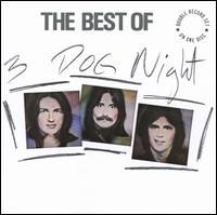 The Best of Three Dog Night - Three Dog Night