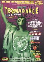 The Best of TromaDance Film Festival, Vol. 1