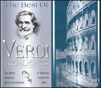 The Best of Verdi: Highlights - Anna Tomowa-Sintow (soprano); Boiko Zvetanov (tenor); Carlos Alvarez (baritone); Daniela Lojarro (soprano);...