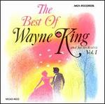 The Best of Wayne King and His Orchestra, Vol. 1