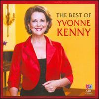 The Best of Yvonne Kenny - Caroline Almonte (piano); Doug de Vries (mandolin); Joe Chindamo (piano); Malcolm Martineau (piano); Ron Sandilands (drums);...