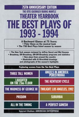 The Best Plays of 1993-1994 - Guernsey, Otis L (Editor), and Sweet, Jeffrey (Editor), and Mantle, Burns