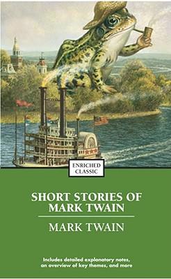 The Best Short Works of Mark Twain - Twain, Mark