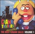 The Best Uncensored Crank Calls, Vol. 1