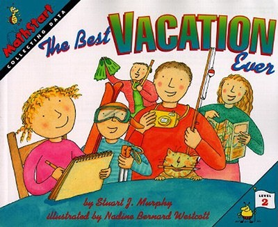 The Best Vacation Ever - Murphy, Stuart J