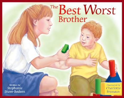 The Best Worst Brother - Stuve-Bodeen, Stephanie