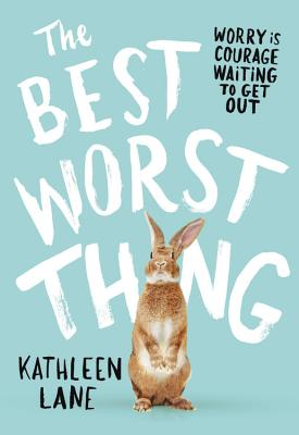 The Best Worst Thing - Lane, Kathleen
