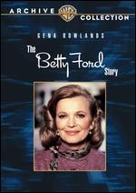 The Betty Ford Story - David Greene