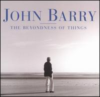 The Beyondness of Things - John Barry