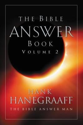 The Bible Answer Book: Volume 2 - Hanegraaff, Hank