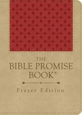 The Bible Promise Book: Prayer Edition - Barbour Publishing (Creator)