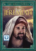 The Bible Stories: Jeremiah - Harry Winer