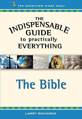 The Bible - Richards, Larry, Dr.