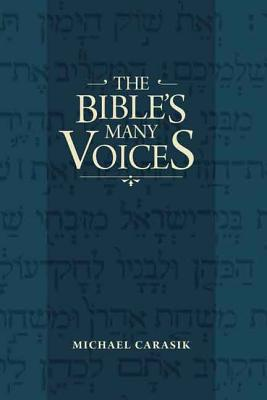 The Bible's Many Voices - Carasik, Michael, PhD