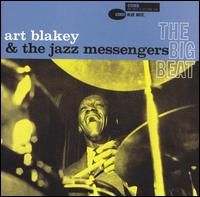 The Big Beat [RVG Edition] - Art Blakey & the Jazz Messengers