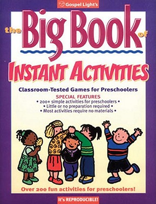 The Big Book of Instant Activities - Gospel Light