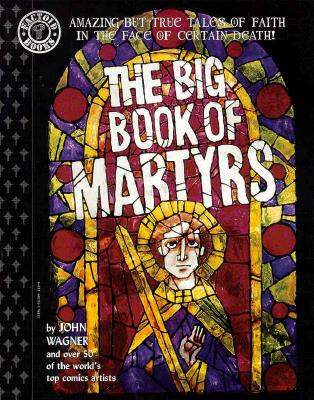 The Big Book of Martyrs - Wagner, John