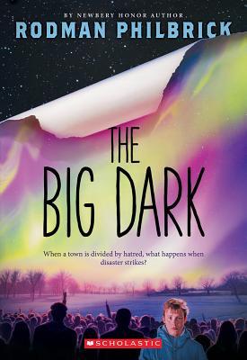 The Big Dark - Philbrick, Rodman