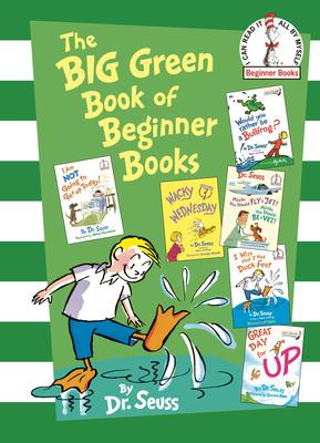 The Big Green Book of Beginner Books - Dr Seuss