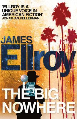 The Big Nowhere - Ellroy, James