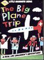 The Big Plane Trip
