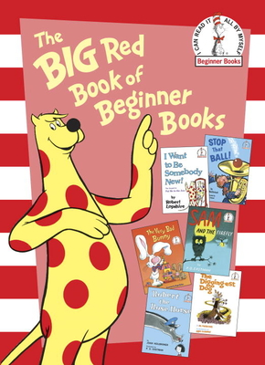 The Big Red Book of Beginner Books - Eastman, P D, and Perkins, Al, and Lopshire, Robert