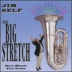The Big Stretch: New Music for Tuba