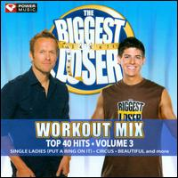 The Biggest Loser Workout Mix: Top 40 Hits, Vol. 3 - Various Artists