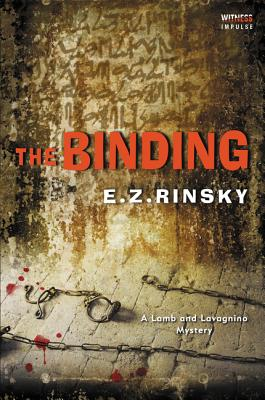 The Binding: A Lamb and Lavagnino Mystery - Rinsky, E Z
