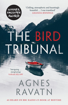 The Bird Tribunal - Ravatn, Agnes, and Hedger, Rosie (Translated by)