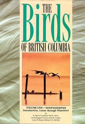 The Birds of British Columbia - Campbell, R Wayne