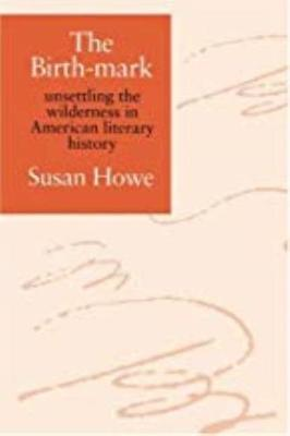 The Birth-Mark - Howe, Susan