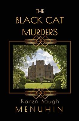 The Black Cat Murders: A Cotswolds Country House Murder - Menuhin, Karen Baugh