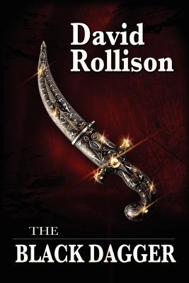 The Black Dagger - Rollison, David