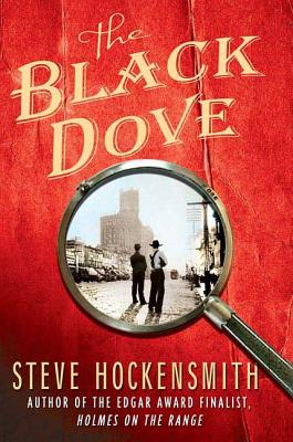 The Black Dove - Hockensmith, Steve