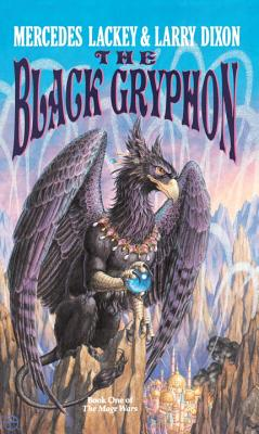 The Black Gryphon - Lackey, Mercedes, and Dixon, Larry