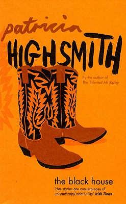 The Black House - Highsmith, Patricia
