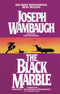 The Black Marble - Wambaugh, Joseph