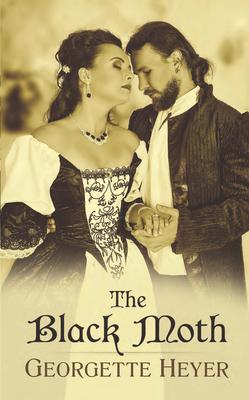 The Black Moth - Heyer, Georgette
