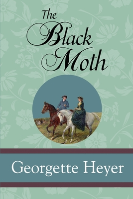 The Black Moth - Heyer, Georgette