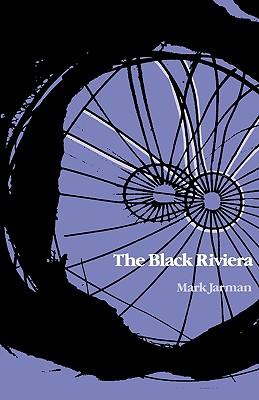 The Black Riviera - Jarman, Mark